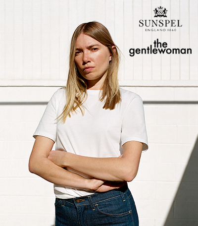 Sunspel & The Gentlewoman